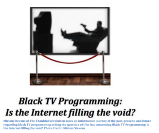 black tv programming is the internet filling the void image capstone