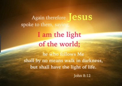 john 8 verse 12 jesus light of world.PNG