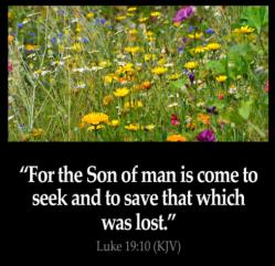 son seeks to save lost luke 19 verse 10