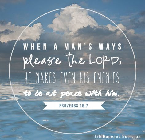 proverbs 16 verse 7 peace even with enemies