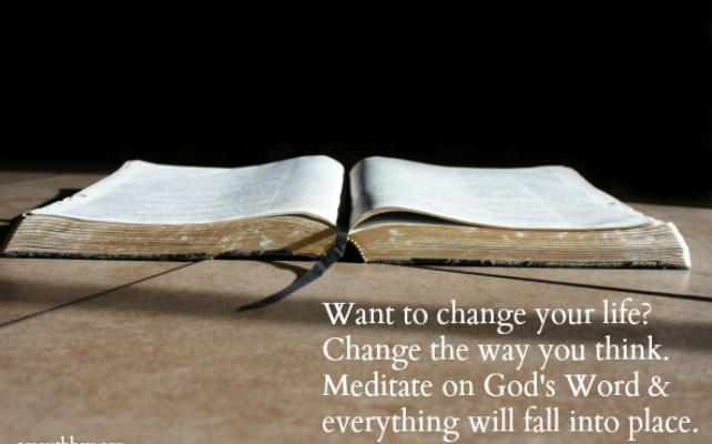 change your way by meditating on Gods word