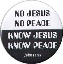 no Jesus No peace Know Jesus Know Peace