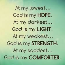 god loves at my lowest and weakest