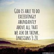 i am thankful for God can do exceeding abundantly above
