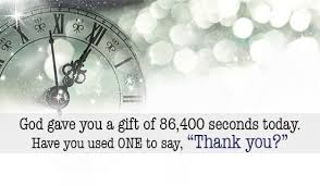 i am thankful for the seconds to say thank you