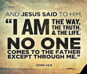 i am the way truth and life