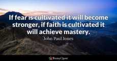 lies cultivate faith not fear johnpauljones1