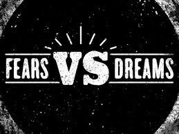 lies fear versus dreams