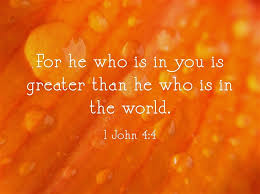 lies God is greater in you than that in the world