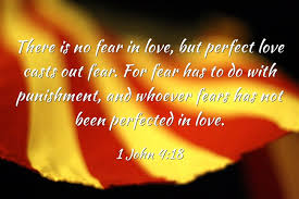 lies perfect love cast off all fear