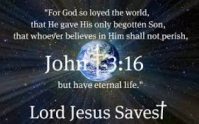 Life for God so loved this world he gave his only begotten son