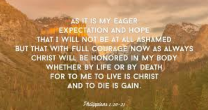 life to live as Christ to die is gain by Paul