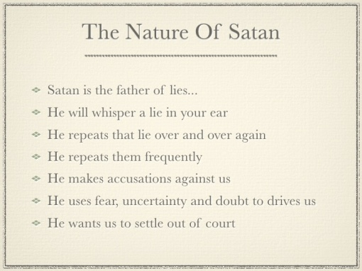 satan wants you to bend to his nature