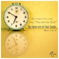 time i trust you lord time in your hands