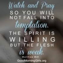 watch and pray scripture