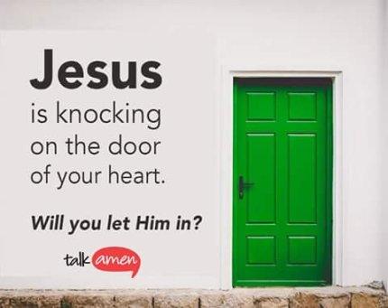 door jesus knockin at door of your heart will you let him in