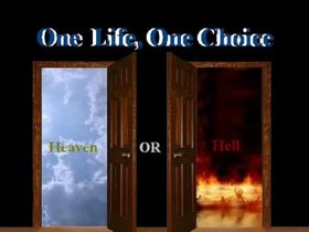 door one life your choice heaven or hell