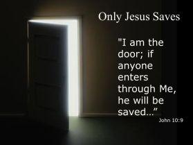 door only jesus saves john 10 verse 9