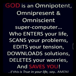 Jesus God is ominicient omnipotent omnipresent as a computer download image