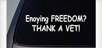 Enjoy Freedom thank a VET