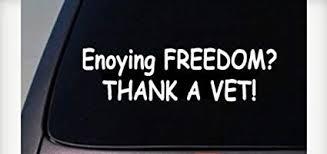 Enjoy Freedom thank a VET
